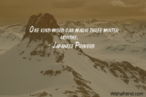 winter-One kind word can warm three winter months.