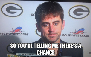 Aaron Rodgers Got That Dumb and Dumber Thing Going On