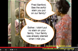 ... to Aunt Esther from Fred Sanford- Classic Sanford and Son Episode