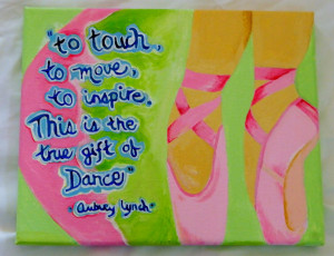 Acrylic Painting Entitled Dance Quotes by SoleAmoreDesigns on Etsy