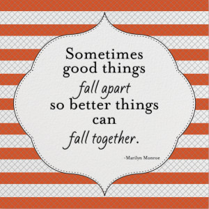 looking forward to the better things that I am certain are going ...