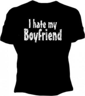 Hate My Boyfriend Girls T-Shirt