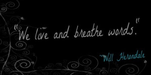 Will Herondale quote :) I JUST LOVE DOING WILL HERONDALE SPAMS.K? KAY.