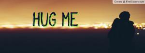 HUG ME Profile Facebook Covers