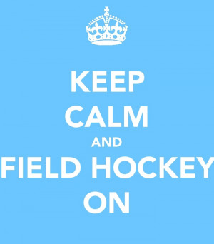 Cute Field Hockey Quotes Cute field hockey stuff is