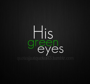 eyes, green, love, quote