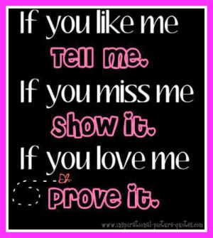 If You Love Me Prove It