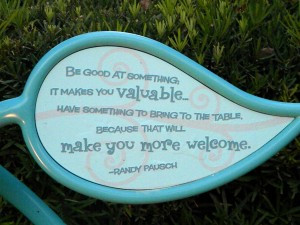 ... bring to the table, because that will make you more welcome. –Randy