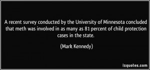 More Mark Kennedy Quotes