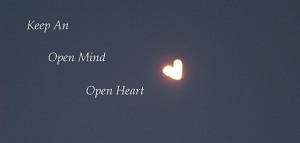 Keen an Open Mind and Open Heart [heart shaped moon]