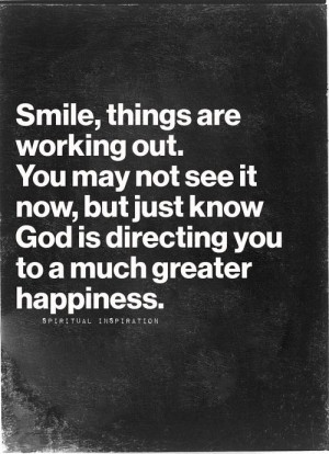 Smile Quotes, God Plans, Tough Life Quotes, Keep The Faith Quotes, God ...