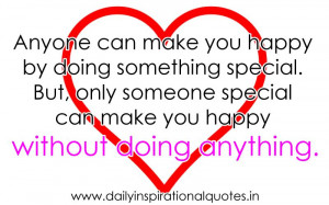 ... make You Happy by Doing something Special.But Only Someone Special