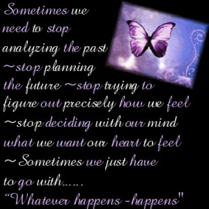 ... www.pics22.com/whatever-happens-butterfly-quote/][img] [/img][/url