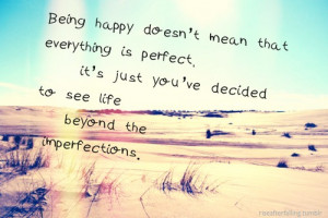 ... happy. It's just easiest for me. I'm really easy to make happy, it