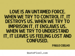 Quotes About Confused Feelings Love