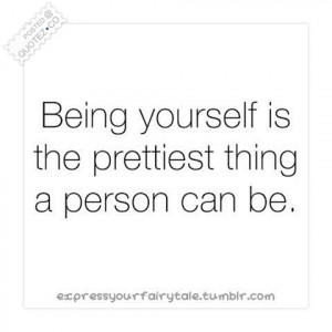 yourself being yourself quotes be yourself 6 being yourself quotes