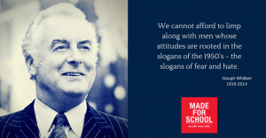 Gough Whitlam 1916-2014