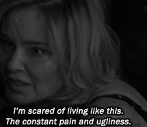 ... story, depressed, jessica lange, sad quotes, grunge quotes, ahs quotes