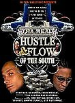 Tha Real Hustle & Flow of the South ( 2006 )