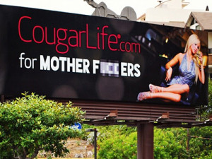 cougar-dating-website-bought-this-raunchy-billboard-on-sunset ...