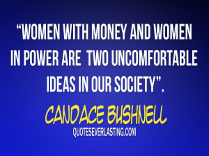 Women with money and women in power are two uncomfortablr ideas in our ...