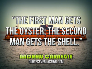 The first man gets the oyster; the second man gets the shell ...
