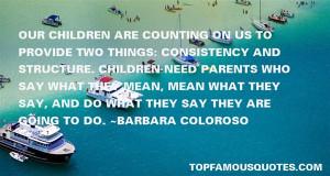 Favorite Barbara Coloroso Quotes