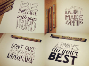 Hand Lettering of Four Agreements