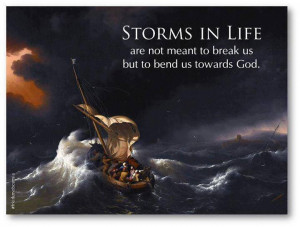 many storms in this life. But take heart, I have overcome the storms ...