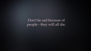 die, funny, people, quote, sad