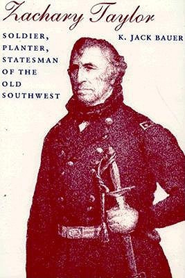 "Review of ""Zachary Taylor: Soldier, Planter, Statesman of the Old ..."