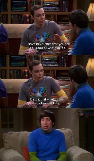 funny quote from Dr. Sheldon while he teaches Penny about Physics ...
