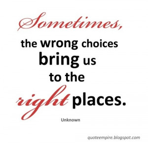 the wrong choices # quotes # inspirational
