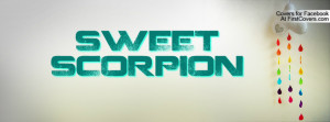 SWEET SCORPION Profile Facebook Covers