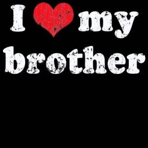 love my brother quotes and sayings