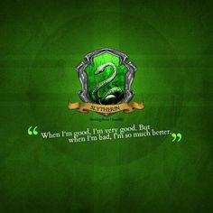 slytherin quotes More
