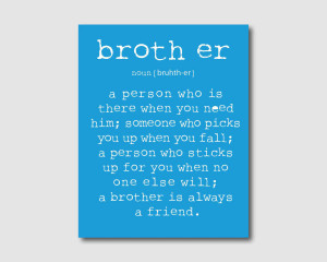 Big Brother Quotes And Sayings A person - brother quote