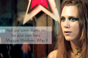 inspiring-female-movie-quotes-maggie-mayhem-2-with-quote-r.jpg