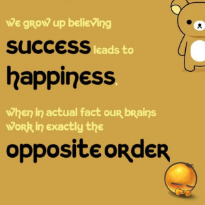 Happiness leads to success