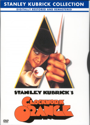 clockwork orange is one of stanley kubrick s classic movies and a ...