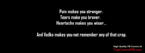 pain-tears-heartache-forget-all-and try-vodka-facebook-timeline-cover