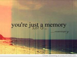 cute, life, love, memory -, memory sad love, pretty, quote, quotes