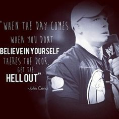 john cena quote more life quotes the doors quotes wall john cena ...