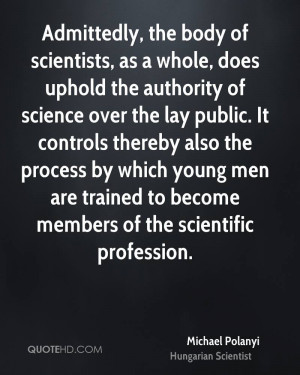 Michael Polanyi Science Quotes