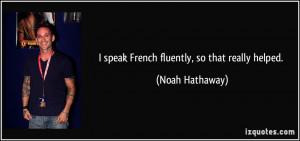 More Noah Hathaway Quotes