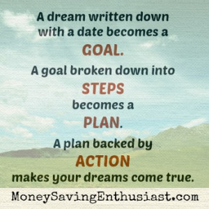 ... down your goals into steps we design a plan a plan of action and that