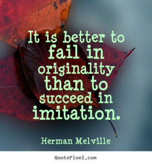 melville more success quotes life quotes love quotes friendship quotes