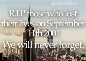 2001, attack, cry, death, hate, never forget, new york, quote, quotes ...