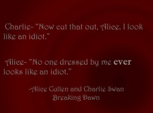 Alice Cullen and Charlie quote by pickleartist