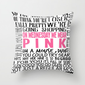 Mean Girls Quotes Throw Pillow